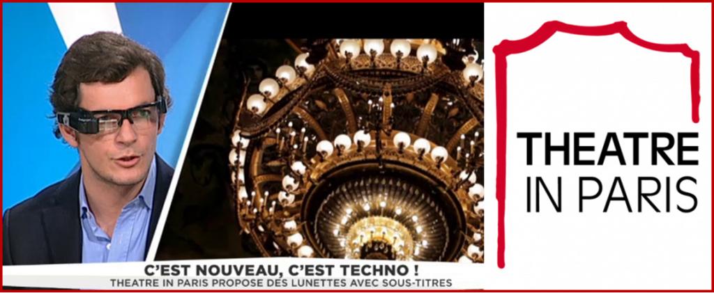 Le surtitrage à l'opera attire les starts-up e.g. Theatre in Paris