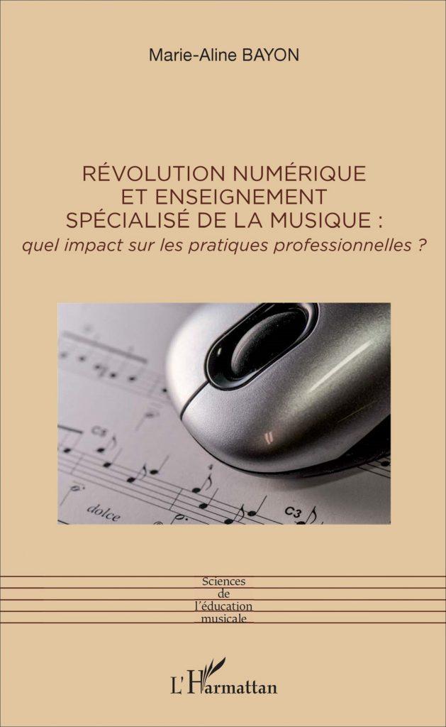 Révolution numérique et enseignement spécialisé de la musique